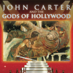 John Carter and the Gods of Hollywood Logo