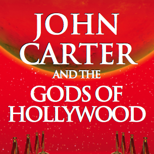 A Disney Blogger Reviews John Carter and the Gods of Hollywood