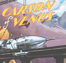 New Carson of Venus Comic Strip  — Now Available from ERB Inc