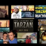 10 More Legend of Tarzan Trailer Reaction Videos — It's Like Having Your Own Focus Group, Only Better