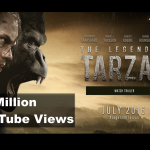 Legend of Tarzan Reaches 10M YouTube Trailer Views: Full Stats and Analysis of the Marketing Campaign